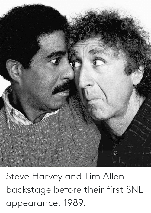 SNL: Steve Harvey and Tim Allen backstage before their first SNL appearance, 1989.