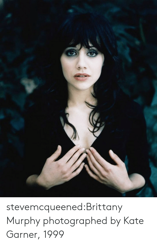 Tumblr, Blog, and Http: stevemcqueened:Brittany Murphy photographed by Kate Garner, 1999