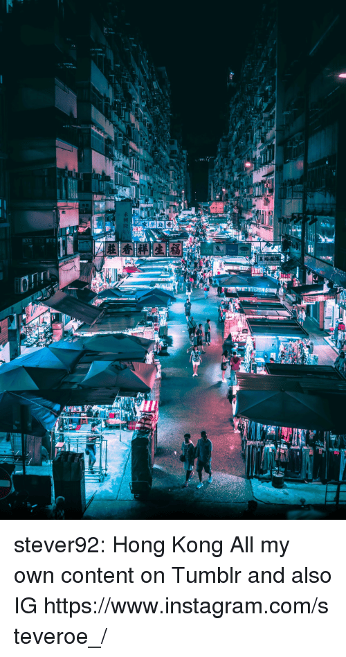 Instagram, Tumblr, and Blog: stever92:  Hong Kong All my own content on Tumblr and also IGhttps://www.instagram.com/steveroe_/