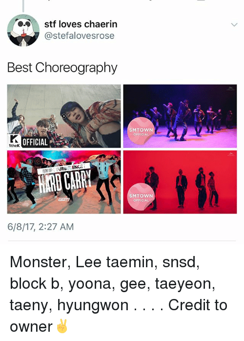 stf: stf loves chaerin  @stefalovesrose  Best Choreography  SMTOWN  OFFICIAL  OFFICIAL  1theK  SMTOWN  OFFICIAL  6/8/17, 2:27 AM Monster, Lee taemin, snsd, block b, yoona, gee, taeyeon, taeny, hyungwon . . . . Credit to owner✌