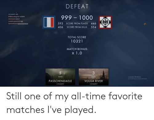 Matches: Still one of my all-time favorite matches I've played.