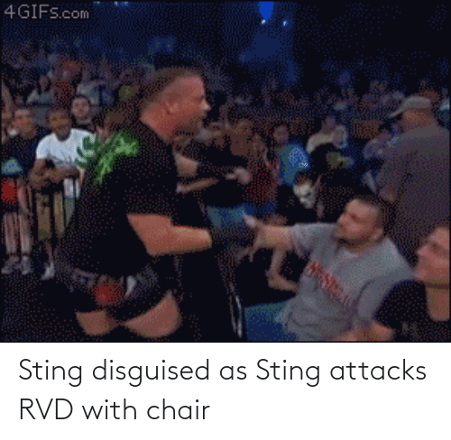 Chair: Sting disguised as Sting attacks RVD with chair