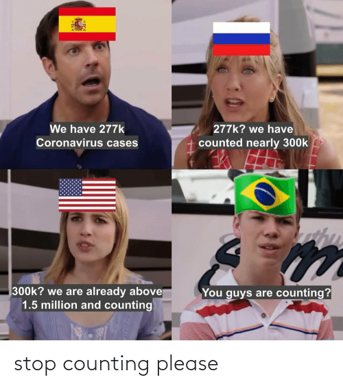 please: stop counting please