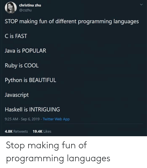 fun: Stop making fun of programming languages