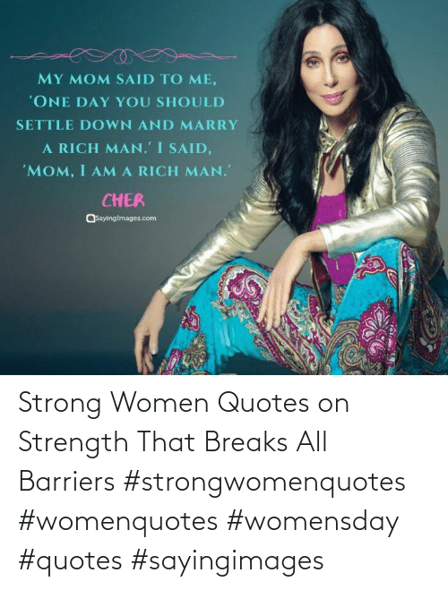 Breaks: Strong Women Quotes on Strength That Breaks All Barriers #strongwomenquotes #womenquotes #womensday #quotes #sayingimages