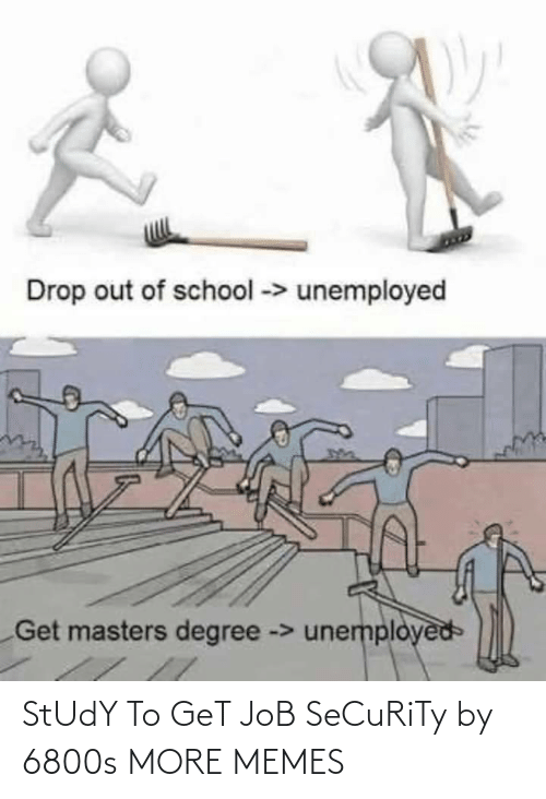 security: StUdY To GeT JoB SeCuRiTy by 6800s MORE MEMES