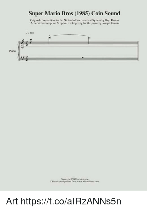Super Mario Bros: Super Mario Bros (1985) Coin Sound  Original composition for the Nintendo Entertainment System by Koji Kondo  Accurate transcription & optimized fingering for the piano by Joseph Karam  J- 200  Piano  Copyrighs 1983 by Nintendo  tic arrangement from www.MarioPiano.com  Didactic Art https://t.co/aIRzANNs5n