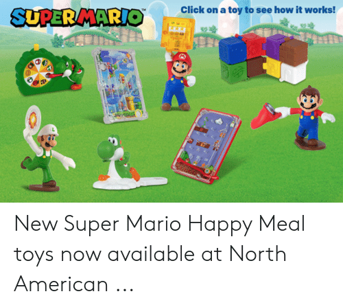 mario pictures: SUPER MARIOclick on a to to soe how it works! New Super Mario Happy Meal toys now available at North American ...