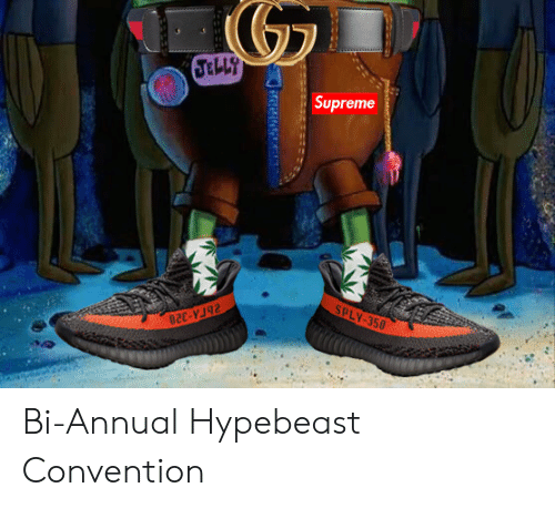 Hypebeast, Supreme, and Convention: Supreme j  SPLY-350  ee-vu2 Bi-Annual Hypebeast Convention