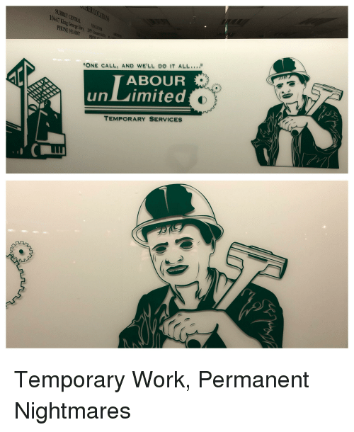 Phone, Work, and One: SUREY  10447 K  AL  Gcor  PHONE 951-000  ONE CALL, AND WE'LL DO IT ALL..  un uimitedo  TEMPORARY SERVICES