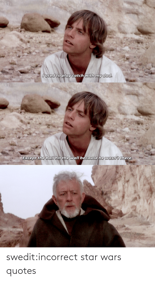 Star: swedit:incorrect star wars quotes