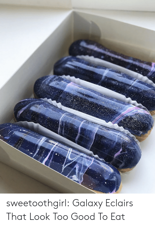 That Look: sweetoothgirl:  Galaxy Eclairs That Look Too Good To Eat