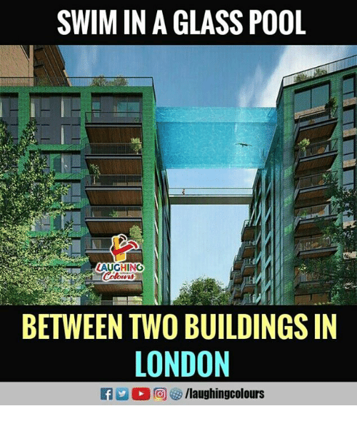 Glassed: SWIM IN A GLASS POOL  AUGHING  BETWEEN TWO BUILDINGS IN  LONDON