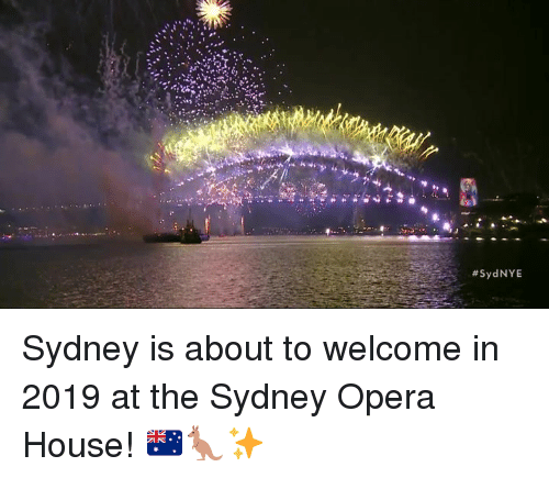 Opera: Sydney is about to welcome in 2019 at the Sydney Opera House! 🇦🇺🦘✨