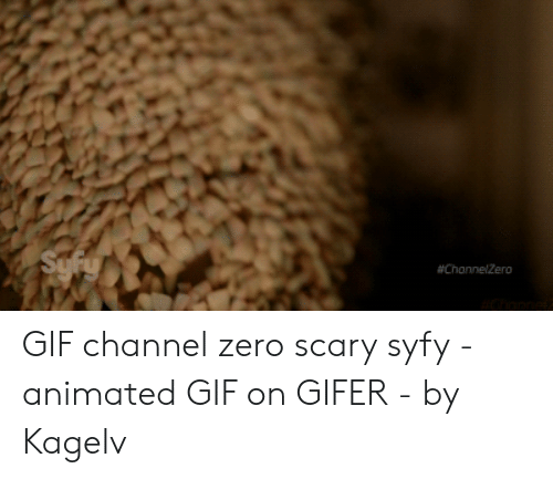 Channel Zero: Syfy  GIF channel zero scary syfy - animated GIF on GIFER - by Kagelv