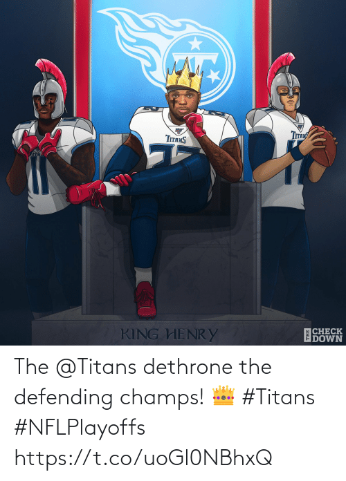 check: Tпяy  TITANS  CHECK  DOWN  KING HENRY  THE The @Titans dethrone the defending champs! 👑  #Titans #NFLPlayoffs https://t.co/uoGl0NBhxQ