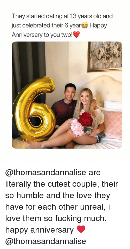 Dating, Fucking, and Love: T hey started dating at T13 years old and  just celebrated their 6 yearHappy  Anniversary to you two! @thomasandannalise are literally the cutest couple, their so humble and the love they have for each other unreal, i love them so fucking much. happy anniversary ❤️ @thomasandannalise
