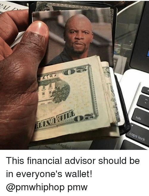 tab caps lock this financial advisor should be in everyones 17967522 ✅ 25 best memes about wallet wallet memes