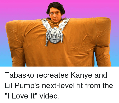 """Kanye, Love, and Video: Tabasko recreates Kanye and Lil Pump's next-level fit from the """"I Love It"""" video."""