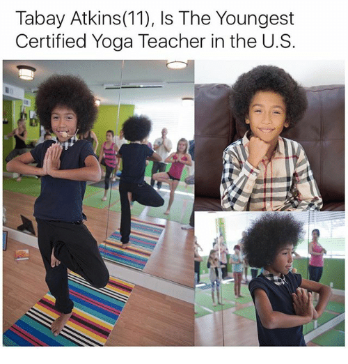 atkins: Tabay Atkins (11), Is The Youngest  Certified Yoga Teacher in the U.S.