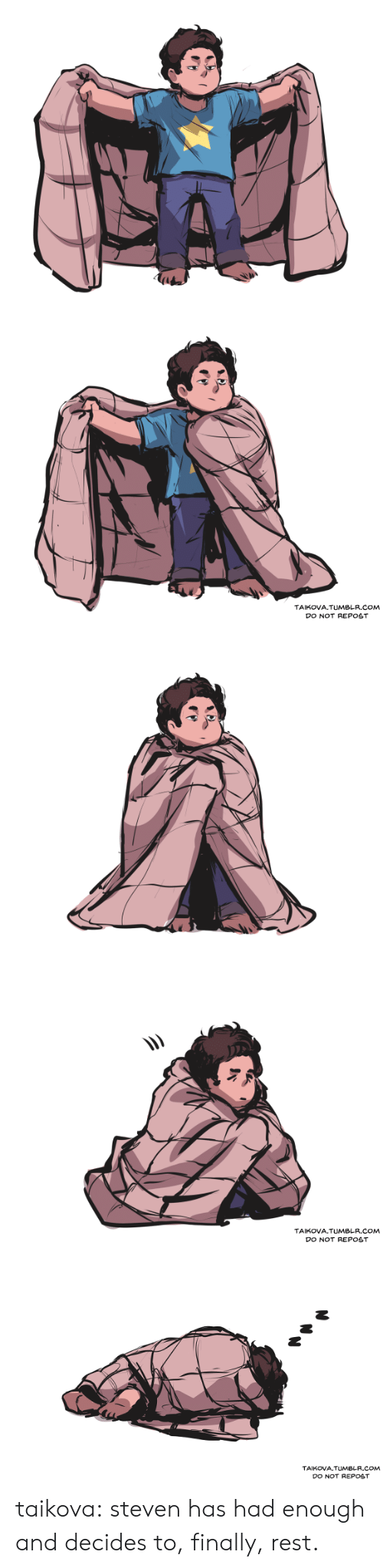 Target, Tumblr, and Blog: TAIKOVA.TUMBLR.COM  DO NOT REPOST   TAIKOVA.TUMBLR.COM  DO NOT REPOST   TAIKOVA.TUMBLR.COM  DO NOT REPOST taikova:  steven has had enough and decides to, finally, rest.