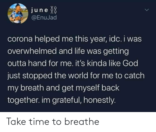 Breathe: Take time to breathe
