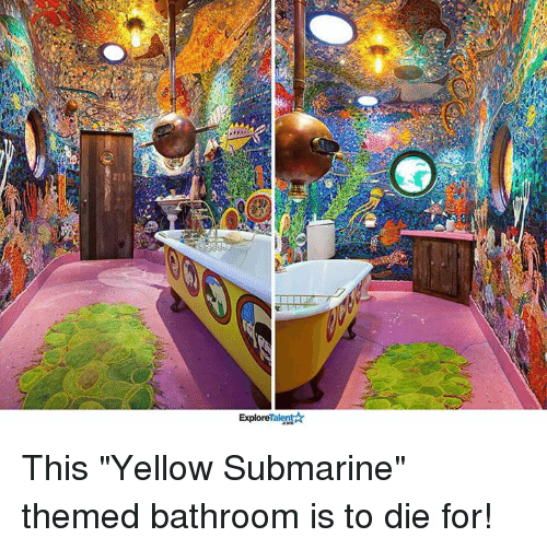 """talent explore: Talent  Explore This """"Yellow Submarine"""" themed bathroom is to die for!"""