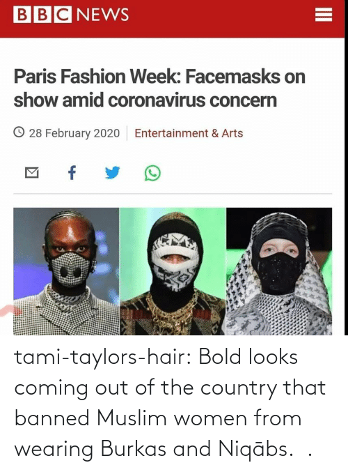 Coming Out: tami-taylors-hair: Bold looks coming out of the country that banned Muslim women from wearing Burkas and   Niqābs.   .