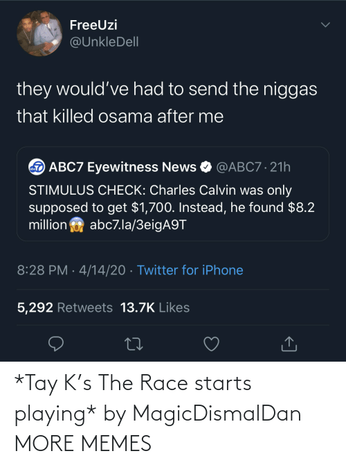 Race: *Tay K's The Race starts playing* by MagicDismalDan MORE MEMES