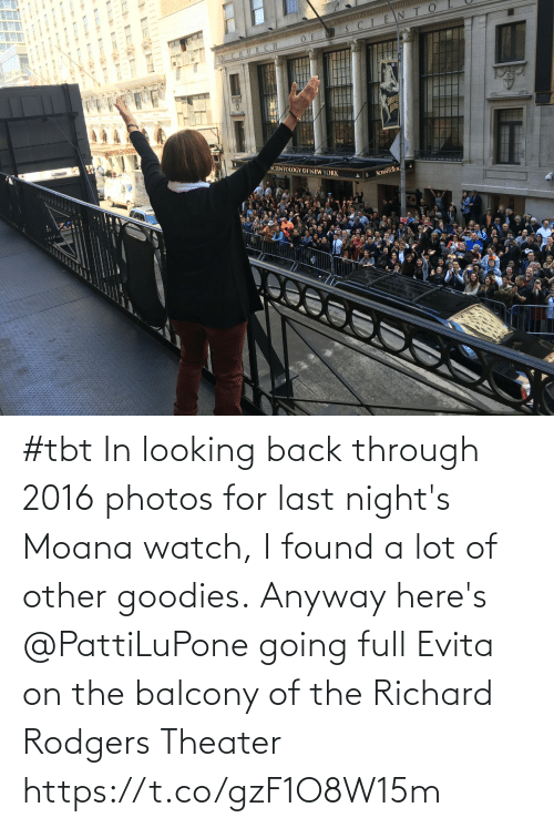 looking back: #tbt In looking back through 2016 photos for last night's Moana watch, I found a lot of other goodies. Anyway here's @PattiLuPone going full Evita on the balcony of the Richard Rodgers Theater https://t.co/gzF1O8W15m