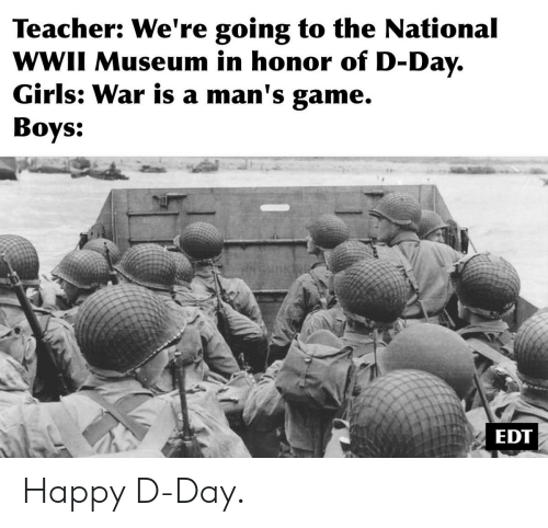 Teacher We're Going to the National WWII Museum in Honor of