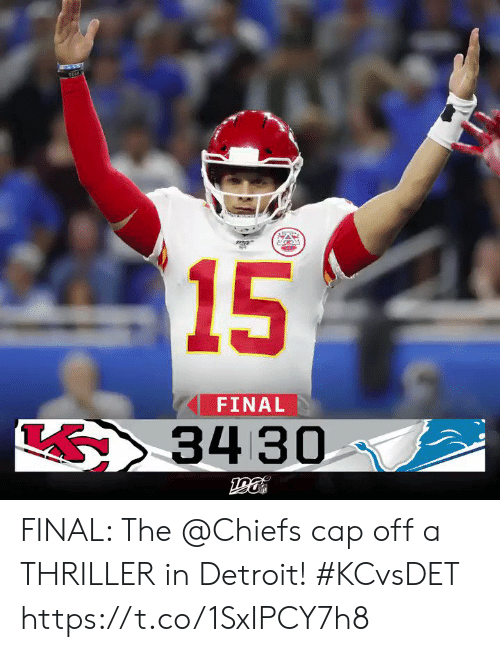 Detroit: TEAK  15  FINAL  34 30 FINAL: The @Chiefs cap off a THRILLER in Detroit!  #KCvsDET https://t.co/1SxIPCY7h8