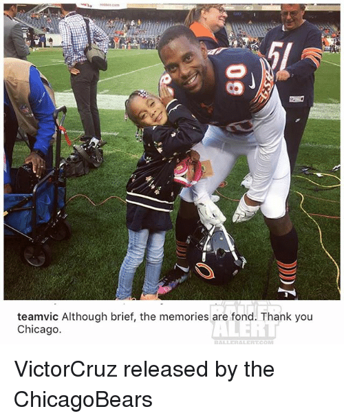 Fonded: teamvic Although brief, the memories are fond. Thank you  Chicago. VictorCruz released by the ChicagoBears