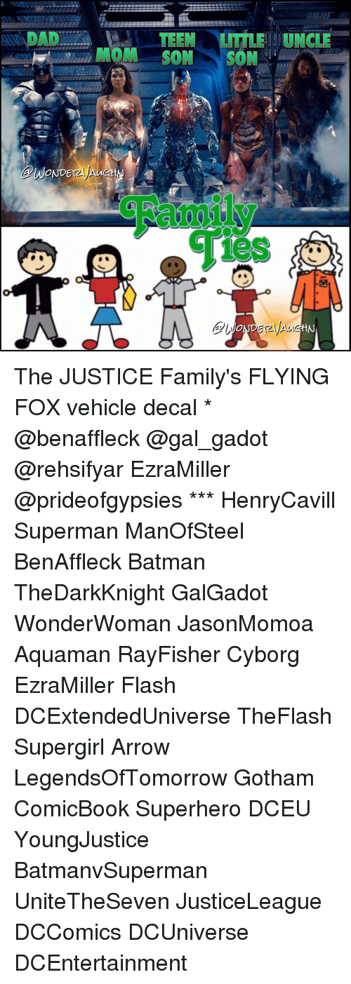 Mom Son: TEEN  UNC  LITTLE MOM SON SON  WONDErzy  les The JUSTICE Family's FLYING FOX vehicle decal * @benaffleck @gal_gadot @rehsifyar EzraMiller @prideofgypsies *** HenryCavill Superman ManOfSteel BenAffleck Batman TheDarkKnight GalGadot WonderWoman JasonMomoa Aquaman RayFisher Cyborg EzraMiller Flash DCExtendedUniverse TheFlash Supergirl Arrow LegendsOfTomorrow Gotham ComicBook Superhero DCEU YoungJustice BatmanvSuperman UniteTheSeven JusticeLeague DCComics DCUniverse DCEntertainment