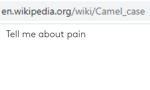 About: Tell me about pain