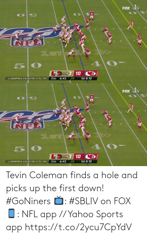 The First: Tevin Coleman finds a hole and picks up the first down! #GoNiners  📺: #SBLIV on FOX 📱: NFL app // Yahoo Sports app https://t.co/2ycu7CpYdV