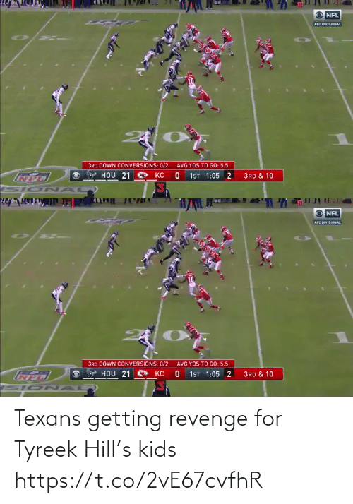 Revenge: Texans getting revenge for Tyreek Hill's kids https://t.co/2vE67cvfhR