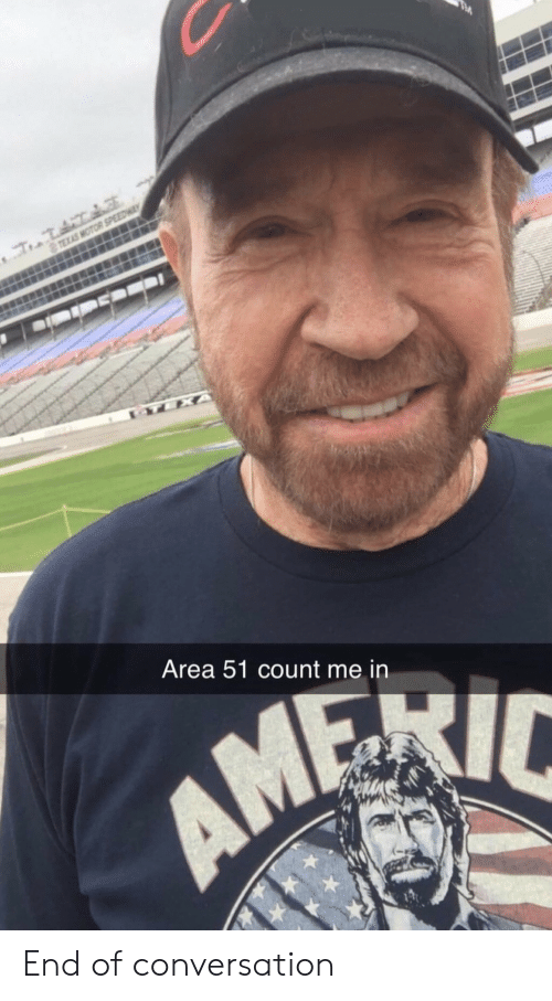 Motor: TEXAS MOTOR SPEEDWA  TEXA  Area 51 count me in End of conversation