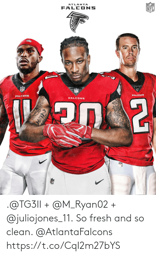 clean: .@TG3II + @M_Ryan02 + @juliojones_11.  So fresh and so clean. @AtlantaFalcons https://t.co/CqI2m27bYS