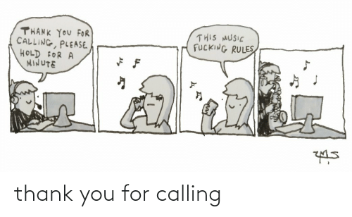 calling: thank you for calling