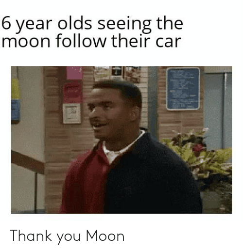 thank: Thank you Moon