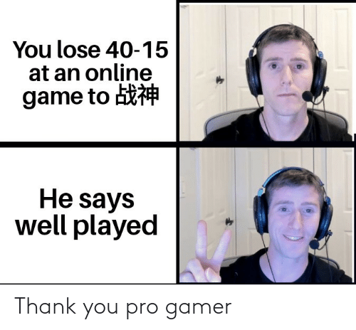 Thank You: Thank you pro gamer