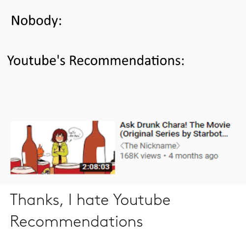 recommendations: Thanks, I hate Youtube Recommendations
