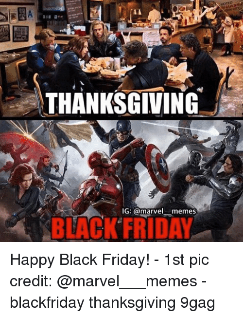 Marvel Memes: THANKSGIVING  IG: @marvelmemes  BLACK FRIDAY Happy Black Friday! - 1st pic credit: @marvel___memes - blackfriday thanksgiving 9gag
