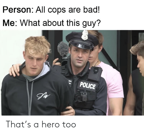 a hero: That's a hero too