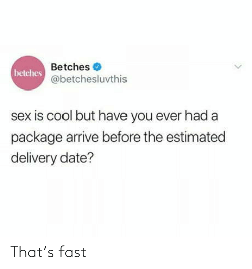 S: That's fast
