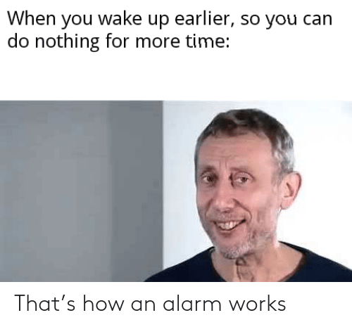 Alarm: That's how an alarm works