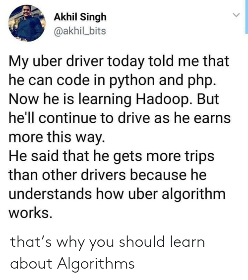 You Should: that's why you should learn about Algorithms