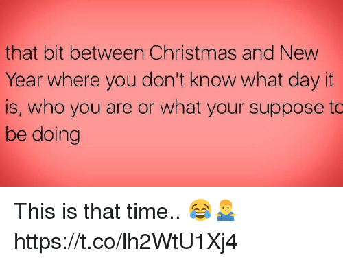That Bit Between Christmas and New Year