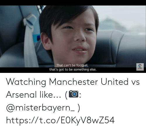 Manchester: That can't be football,  Laliga  that's got to be something else. Watching Manchester United vs Arsenal like... (?: @misterbayern_ ) https://t.co/E0KyV8wZ54